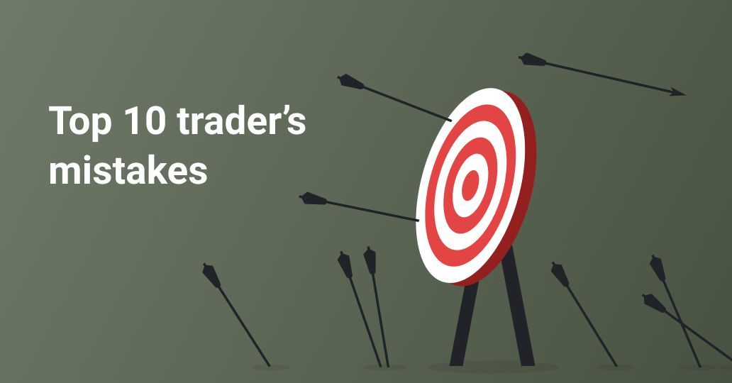 Top 10 traders mistakes